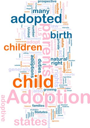 Word cloud concept illustration of  child adoption Stock Illustration - 6203255