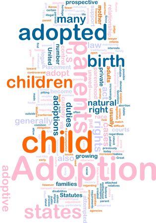 adoption: Word cloud concept illustration of  child adoption