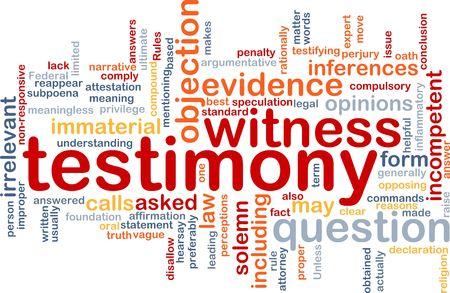 testimony: Background concept wordcloud illustration of testimony legal evidence