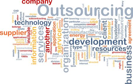 outsourcing: Word cloud concept illustration of business outsourcing