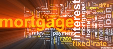 mortgage rates: Word cloud concept illustration of  house mortgage glowing light effect