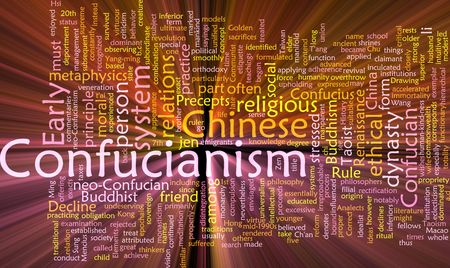 metaphysics: Word cloud concept illustration of  Confucian Confucianism glowing light effect