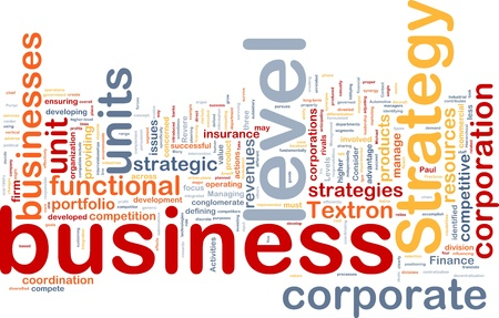 Background concept wordcloud illustration of business level strategy Stock Illustration - 8635243