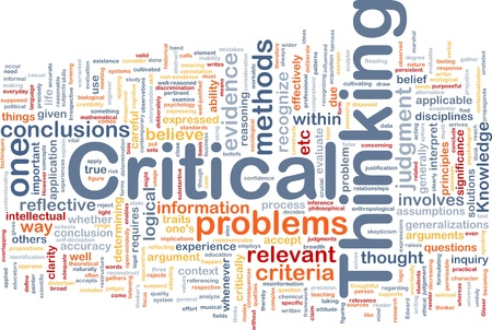 critical thinking: Background concept wordcloud illustration of critical thinking strategy Stock Photo