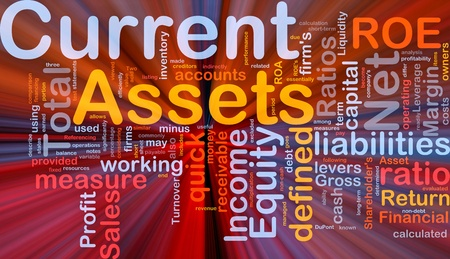 current: Background concept wordcloud illustration of finance current assets glowing light