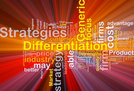 differentiation: Background concept wordcloud illustration of business differentiation strategies glowing light