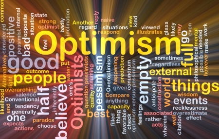 optimistic: Word cloud concept illustration of optimism optimist glowing light effect  Stock Photo