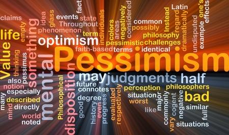 negatively: Word cloud concept illustration of Pessimism pessimistic glowing light effect  Stock Photo