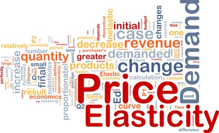elasticity: Background concept wordcloud illustration of price elasticity demand