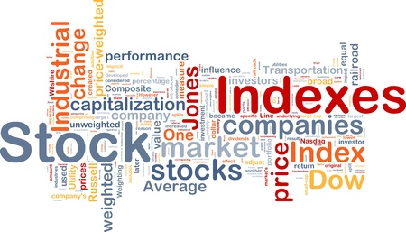 indexes: Background concept wordcloud illustration of financial stock indexes