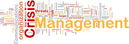 crisis management: Background concept wordcloud illustration of crisis management