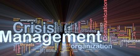 Background concept wordcloud illustration of crisis management glowing light illustration