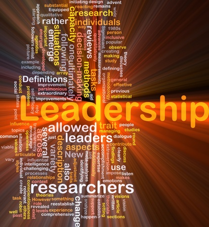 Background concept wordcloud illustration of leadership glowing light illustration