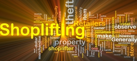 illegally: Background concept wordcloud illustration of shoplifting glowing light
