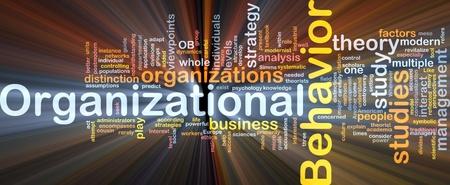 Background concept wordcloud illustration of organizational behavior glowing light Stock Illustration - 9373346