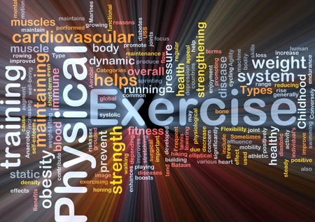 Background concept wordcloud illustration of physical exercise glowing light Stock Illustration - 9412616
