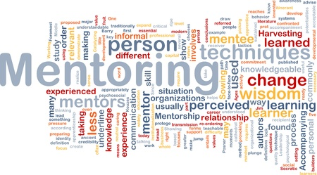 mentors: Background concept wordcloud illustration of mentoring