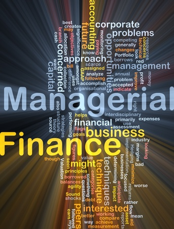 Background concept wordcloud illustration of managerial finance glowing light Stock Photo