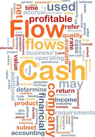cash flows: Background concept wordcloud illustration of flow cash