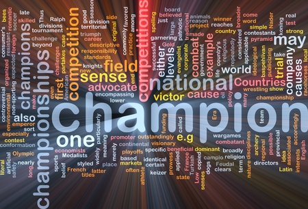 Background concept wordcloud illustration of  champion glowing light Stock Illustration - 9464669