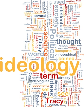 ideology: Background concept wordcloud illustration of ideology