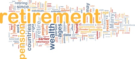 benefits: Background concept wordcloud illustration of retirement