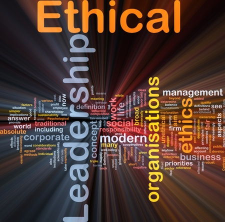 Background concept wordcloud illustration of ethical leadership glowing light illustration