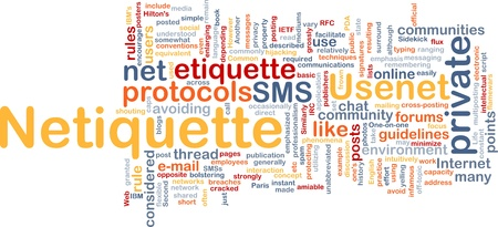 Background concept wordcloud illustration of netiquette