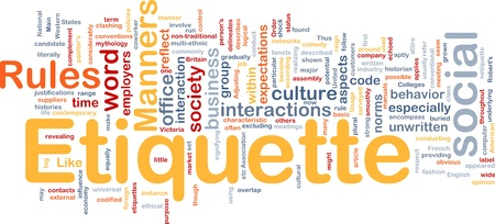 describe: Background concept wordcloud illustration of etiquette