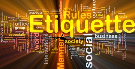 describe: Background concept wordcloud illustration of etiquette glowing light Stock Photo
