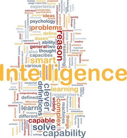 achieved: Background concept wordcloud illustration of intelligence