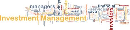 Background concept wordcloud illustration of investment management illustration