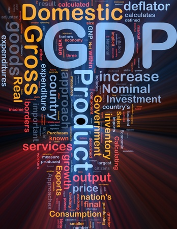 nominal: Background concept wordcloud illustration of GDP domestic economy glowing light