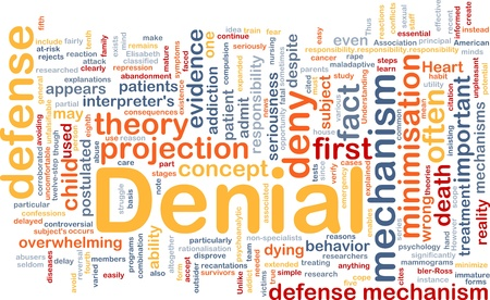 denial: Background concept wordcloud illustration of denial