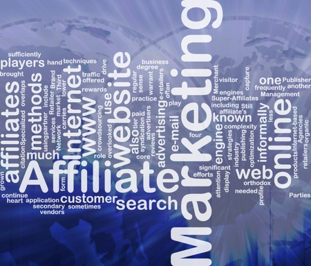Word cloud concept illustration of affiliate marketing international illustration