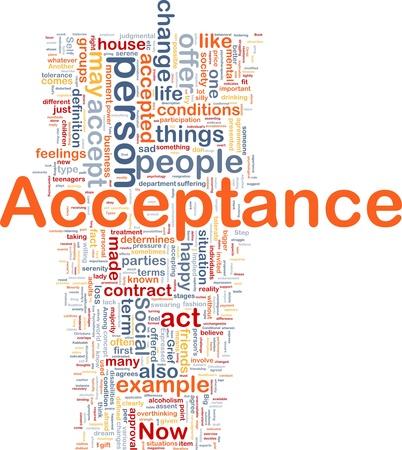 acceptance: Background concept wordcloud illustration of acceptance