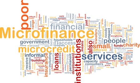 institutions: Background concept wordcloud illustration of microfinance