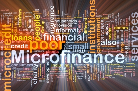 Background concept wordcloud illustration of microfinance glowing light