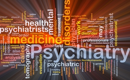 psychiatry: Background concept wordcloud illustration of psychiatry glowing light