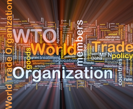 foreign trade: Background concept wordcloud illustration of world trade organization glowing light