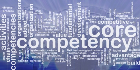 Word cloud concept illustration of core comptency international illustration