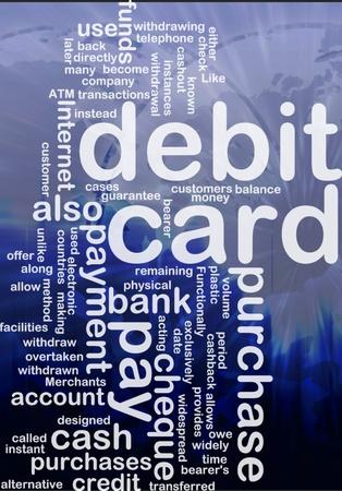 Word cloud concept illustration of debit card international illustration