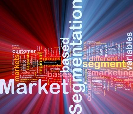 Background concept wordcloud illustration of business market segmentation glowing light illustration