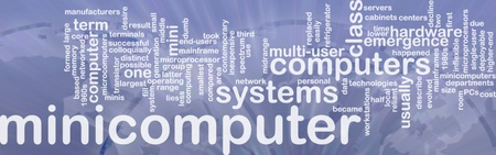 minicomputer: Word cloud concept illustration of minicomputer computer international