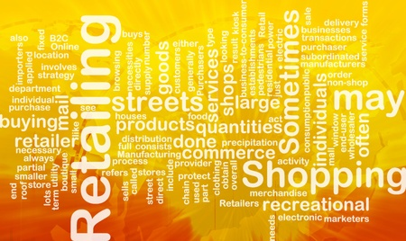 retailing: Word cloud concept illustration of retailing retail international