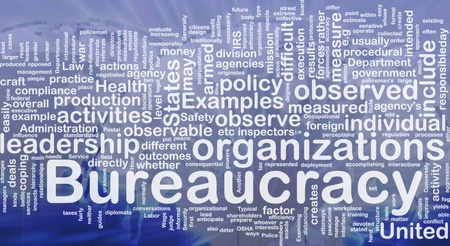 bureaucracy: Background concept wordcloud illustration of bureaucracy international Stock Photo
