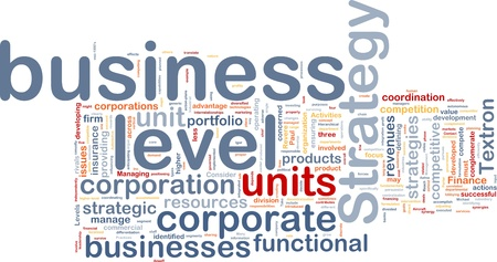Background concept wordcloud illustration of business level strategy Stock Illustration - 10011880