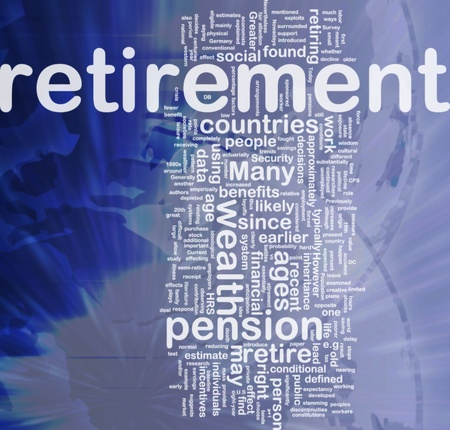 Background concept wordcloud illustration of retirement  international Stock Illustration - 10012036