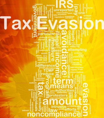 legislators: Background concept wordcloud illustration of tax evasion international
