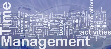 implies: Background concept wordcloud illustration of time management international